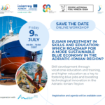 EUSAIR INVESTMENT IN SKILLS AND EDUCATION: WHICH ROADMAP FOR A MORE SUSTAINABLE BLUE ECONOMY IN THE ADRIATIC-IONIAN REGION?